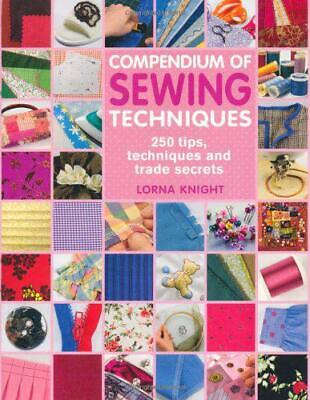 £2.88 • Buy Compendium Of Sewing Techniques By Lorna Knight, Paperback Used Book, Acceptable