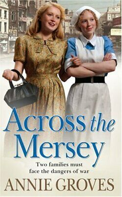 £3.01 • Buy Across The Mersey, Groves, Annie, Used; Good Book