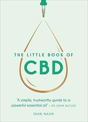 £8.29 • Buy The Little Book Of CBD: A Simple, Trustworthy Guide To A Powerful Essential Oil