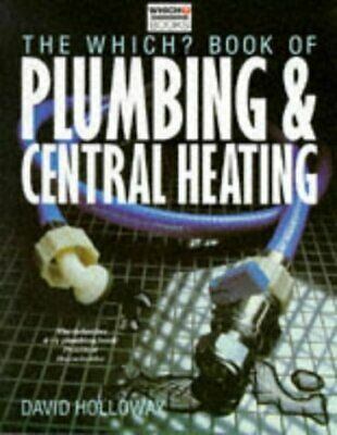 £3.09 • Buy (Good)-  Which?   Book Of Plumbing And Central Heating (   Which?   Consumer Gui