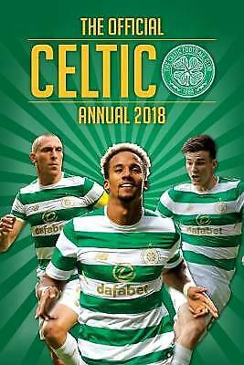 £2.59 • Buy The Official Celtic FC Annual 2018 (Annuals 2018) By , Good Used Book (Hardcover