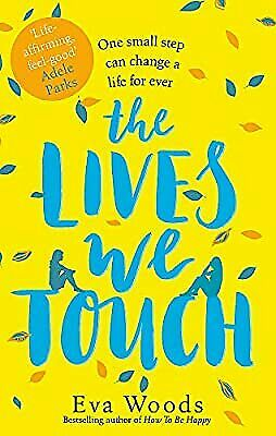 AU11.24 • Buy The Lives We Touch: The New Uplifting, Funny And Wise Read From The Kindle Bests