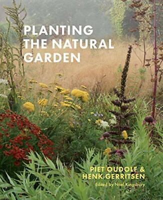 £21.81 • Buy Planting The Natural Garden By Piet Oudolf, NEW Book, FREE & FAST Delivery, (Har