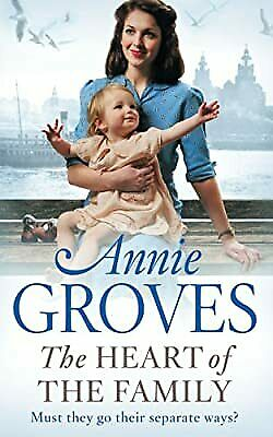 £3.02 • Buy The Heart Of The Family, Annie Groves, Used; Good Book