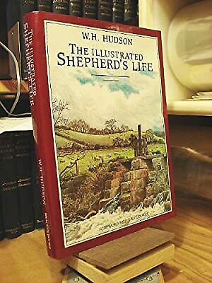 £3.03 • Buy The Illustrated Shepherds Life, Hudson, W. H., Used; Good Book