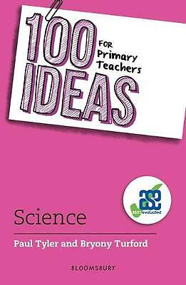 £18.49 • Buy 100 Ideas For Primary Teachers: Science By Paul Tyler (English) Paperback Book F