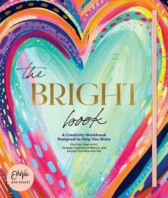 £22.99 • Buy Bright Book: A Creativity Workbook Designed To Help You Shine By Jessi Raulet Ha