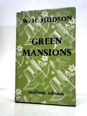 £22 • Buy Green Mansions: A Romance Of The Tropical Forest (W.H.Hudson - 1951) (ID:13511)