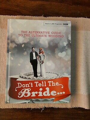 £4.50 • Buy Dont Tell The Bride Alternarive Guide To The Ultimate Wedding Book.