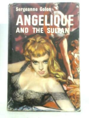 £13.99 • Buy Angelique And The Sultan (Sergeanne Golon - 1964) (ID:24305)
