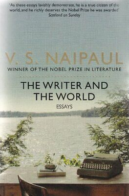 £3.82 • Buy The Writer And The World: Essays,V. S. Naipaul- 9780330523691