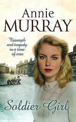 £2.59 • Buy Soldier Girl By Annie Murray, Acceptable Used Book (Paperback) FREE & FAST Deliv