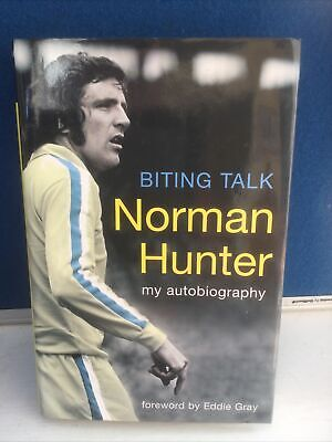 £19.99 • Buy Norman Hunter. Biting Talk. Autobiography.  Signed. Preowned.