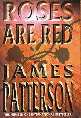 £5.97 • Buy Roses Are Red, Patterson, James, Used; Good Book