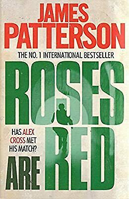 £5.97 • Buy Roses Are Red (Alex Cross), Patterson, James, Used; Good Book