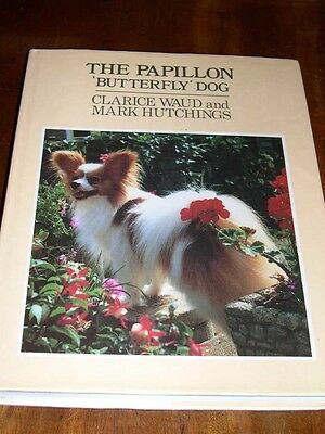 £64.74 • Buy Rare Papillon Dog Book By Waud & Hutchings 1st 1985 In Dust Wrapper Illustrated