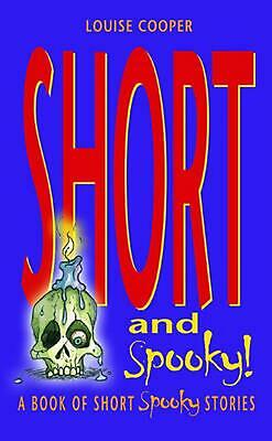 £6.49 • Buy Short And Spooky!: A Book Of Very Short Spooky Stories By Louise Cooper (English