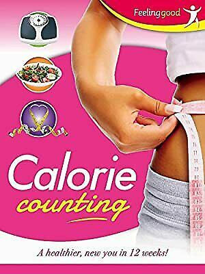 £3.91 • Buy Diet - Calorie Counting: A Healthier, New You In 12 Weeks!, Igloo Books Ltd, Use