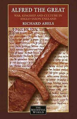 £52.49 • Buy Alfred The Great: War, Kingship And Culture In Anglo-Saxon England By Richard Ph