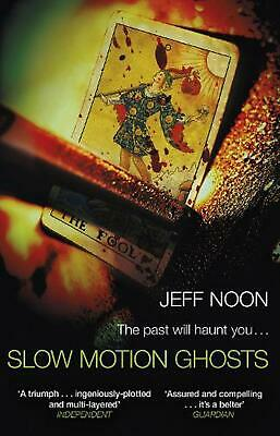 £9.99 • Buy Slow Motion Ghosts By Jeff Noon (English) Paperback Book Free Shipping!