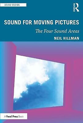 £37.99 • Buy Sound For Moving Pictures By Neil Hillman (English) Paperback Book Free Shipping