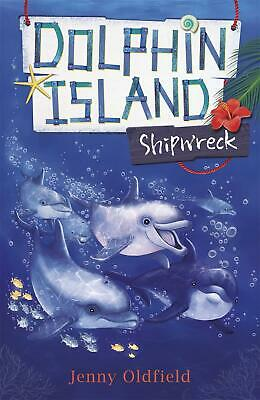 £8.49 • Buy Dolphin Island: Shipwreck: Book 1 By Jenny Oldfield (English) Paperback Book Fre