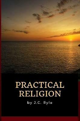 £24.49 • Buy J.c. Ryle - Practical Religion By John Charles Ryle (English) Paperback Book Fre