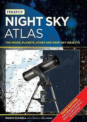 £28.49 • Buy Night Sky Atlas: The Moon, Planets, Stars And Deep-Sky Objects By Robin Scagell