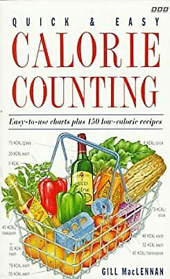 £4.69 • Buy Quick And Easy Calorie Counting, MacLennan, Gill, Used; Good Book
