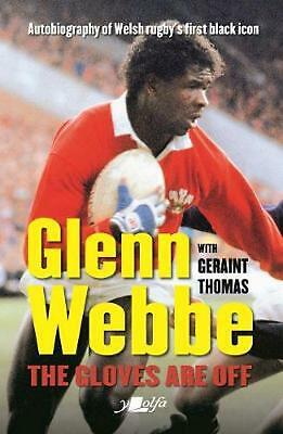 £12.99 • Buy Glenn Webbe - The Gloves Are Off - Autobiography Of Welsh Rugby's First Black Ic