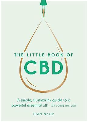 £7.99 • Buy The Little Book Of CBD: A Simple, Trustworthy Guide To A Powerful Essential Oil
