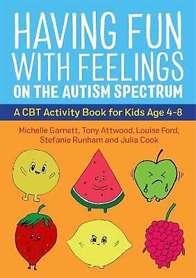 £13.99 • Buy Having Fun With Feelings On The Autism Spectrum: A CBT Activity Book For Kids Ag