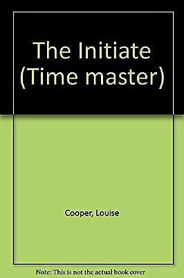 £2.48 • Buy The Initiate (Time Master), Cooper, Louise, Used; Good Book
