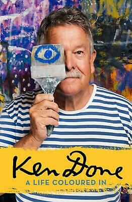 £19.49 • Buy Ken Done: A Life Coloured In By Ken Done (English) Paperback Book Free Shipping!