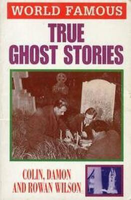 £2.94 • Buy True Ghost Stories (World Famous) By Wilson, Colin, Paperback Used Book, Good, F