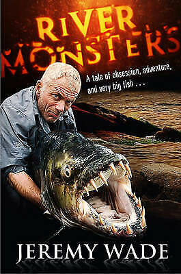 £3.25 • Buy River Monsters By Wade, Jeremy, Very Good Used Book (Hardcover) FREE & FAST Deli