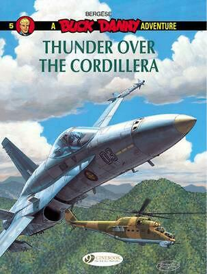 £8.49 • Buy Buck Danny: Thunder Over The Cordillera By Francis Bergese (English) Paperback B