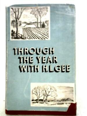 £13 • Buy Through The Year With H.L.Gee (Herbert Leslie Gee - 1953) (ID:79750)