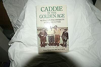 £2.99 • Buy Caddie In The Golden Age: My Years With Walter Hagen And Henry Cotton, Hargreave