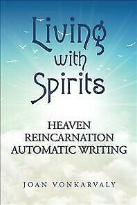 £30.28 • Buy Living With Spirits : Heaven Reincarnation Automatic Writing, Hardcover By Vo...