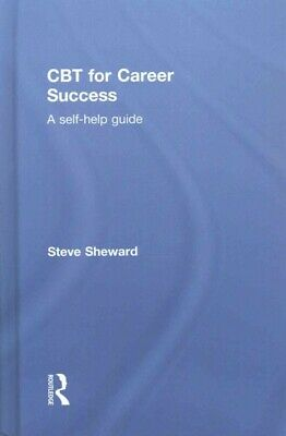 £115.59 • Buy CBT For Career Success : A Self-help Guide, Hardcover By Sheward, Steve, Bran...