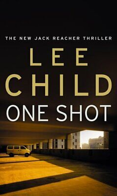 One Shot: (Jack Reacher 9) By Child, Lee Book The Cheap Fast Free Post • 3.99£
