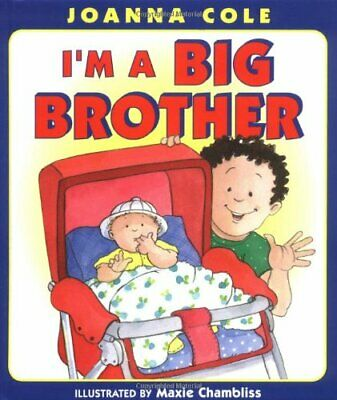 I'm A Big Brother By Cole, Joanna Hardback Book The Cheap Fast Free Post • 5.99£