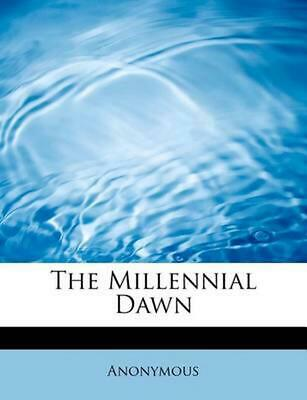 $41.77 • Buy The Millennial Dawn By Anonymous (English) Paperback Book Free Shipping!