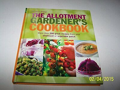 £4.99 • Buy The Allotment Gardener's Cookbook By Anon Book The Cheap Fast Free Post