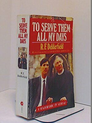 To Serve Them All My Days - Combined Book 1 La... By R. F. Delderfield Paperback • 5.49£