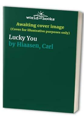 £2.59 • Buy Lucky You By Hiaasen, Carl Paperback Book The Cheap Fast Free Post