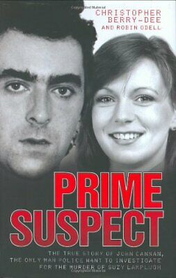 £5.99 • Buy Prime Suspect: The True Story Of John Cannan... By Christopher Berry-De Hardback