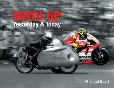£3.99 • Buy Moto GP Yesterday & Today By Michael Scott Book The Cheap Fast Free Post
