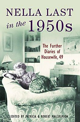 Nella Last In The 1950s: Further Diaries Of Housewife, 49 Paperback Book The • 6.66£